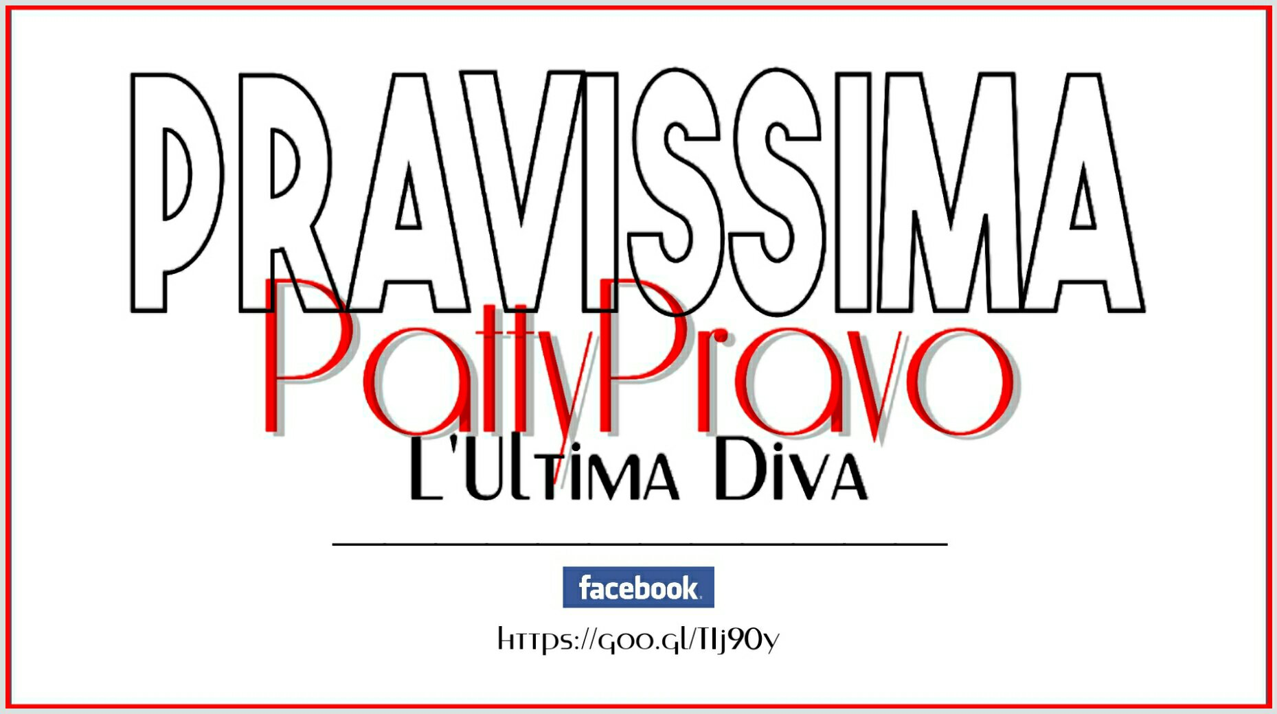 PRAVISSIMA – Patty Pravo – L'Ultima Diva – Facebook